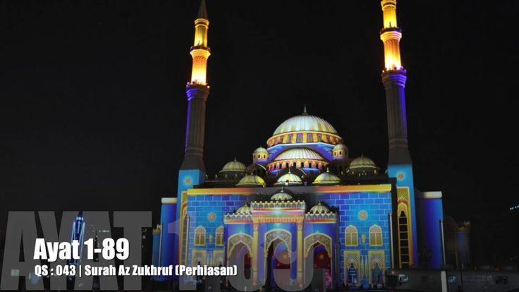 Al Quran Surah Az Zukhruf Lengkap Teks Arab, Bacaan dan Terjemahannya