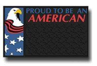 """Proud to be an American - Doormat/Welcome Mat by Plasticolor. $14.99. Size: 15"""" x 25"""" Are you proud to be an American? Let your guests know your true patriotic colors. There will be no doubt that you have the true spirit and pride of America with this mat."""