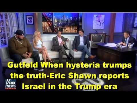 Breaking News Alerts: Gutfeld - When hysteria trumps the truth -Eric Shawn reports Israel