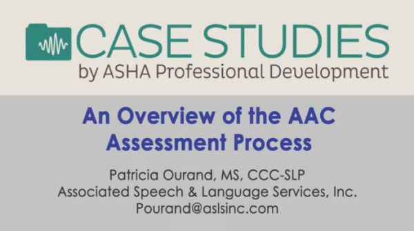 Video of the Week: AAC Assessment by Pat Ourand