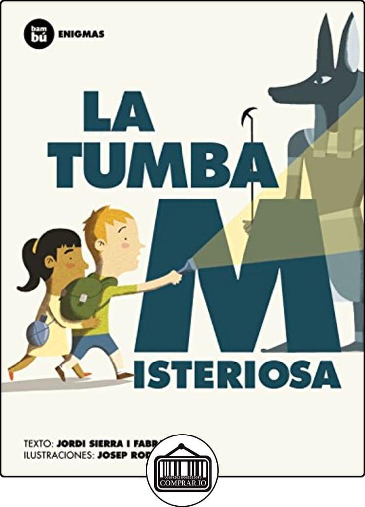 La tumba misteriosa (Primeros Lectores) de Jordi Sierra i Fabra ✿ Libros infantiles y juveniles - (De 6 a 9 años) ✿