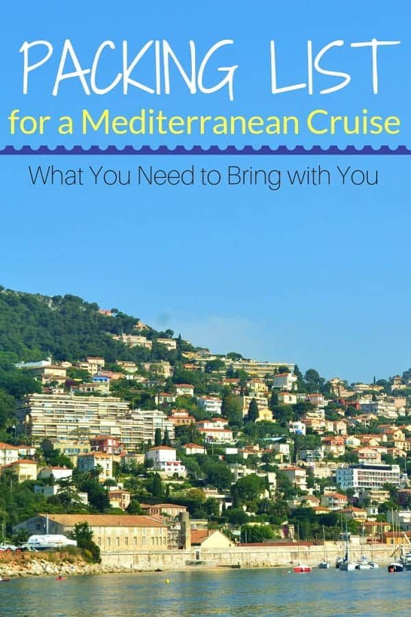 The Best Packing List for a Mediterranean Cruise Med Cruise 2019
