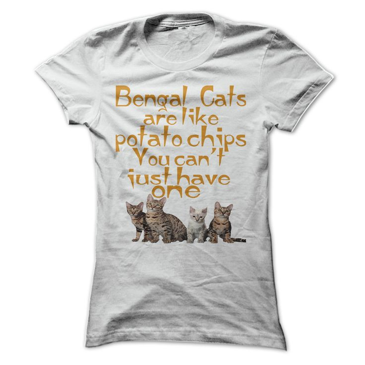 Do you love your Bengal Cats? This t-shirts, hoodies for you and for your friends!  *** LIMITED EDITION - NOT IN LOCAL STORE ***
