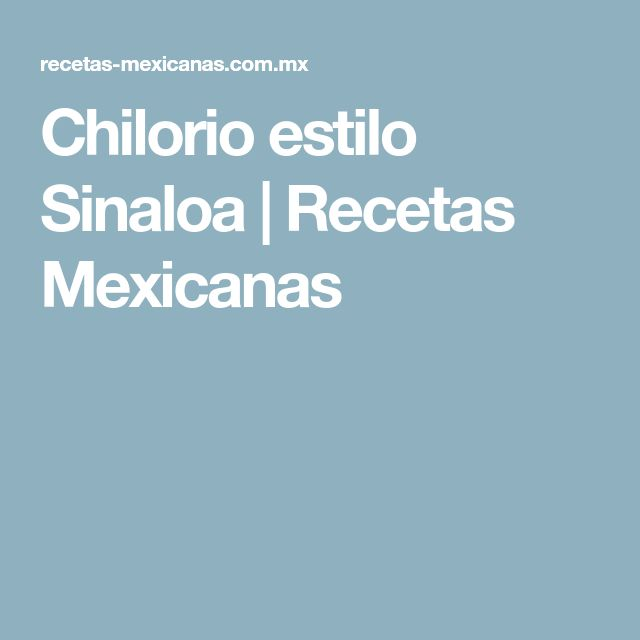 Chilorio estilo Sinaloa   Recetas Mexicanas