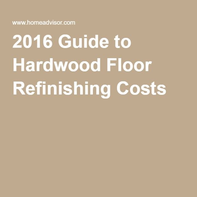 2016 Guide to Hardwood Floor Refinishing Costs