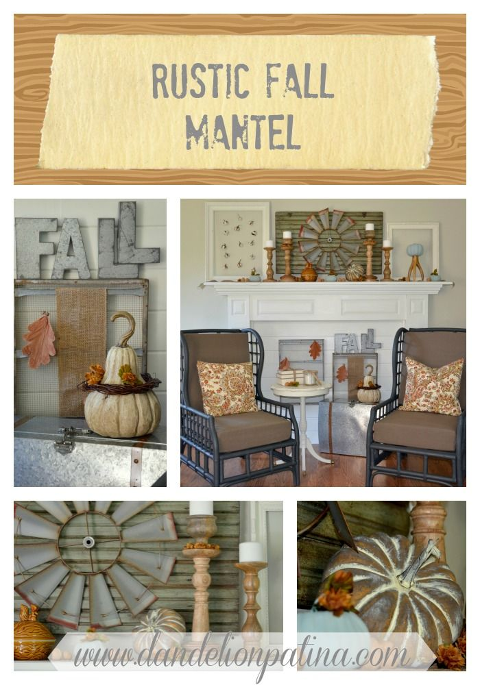 Creating a Rustic Fall Mantel with vintage finds and inspiration from nature - Dandelion Patina  #falldecor #fallmantel