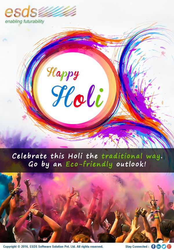 The entire team of ESDS , Wishes you a Very #HappyHoli 2016!