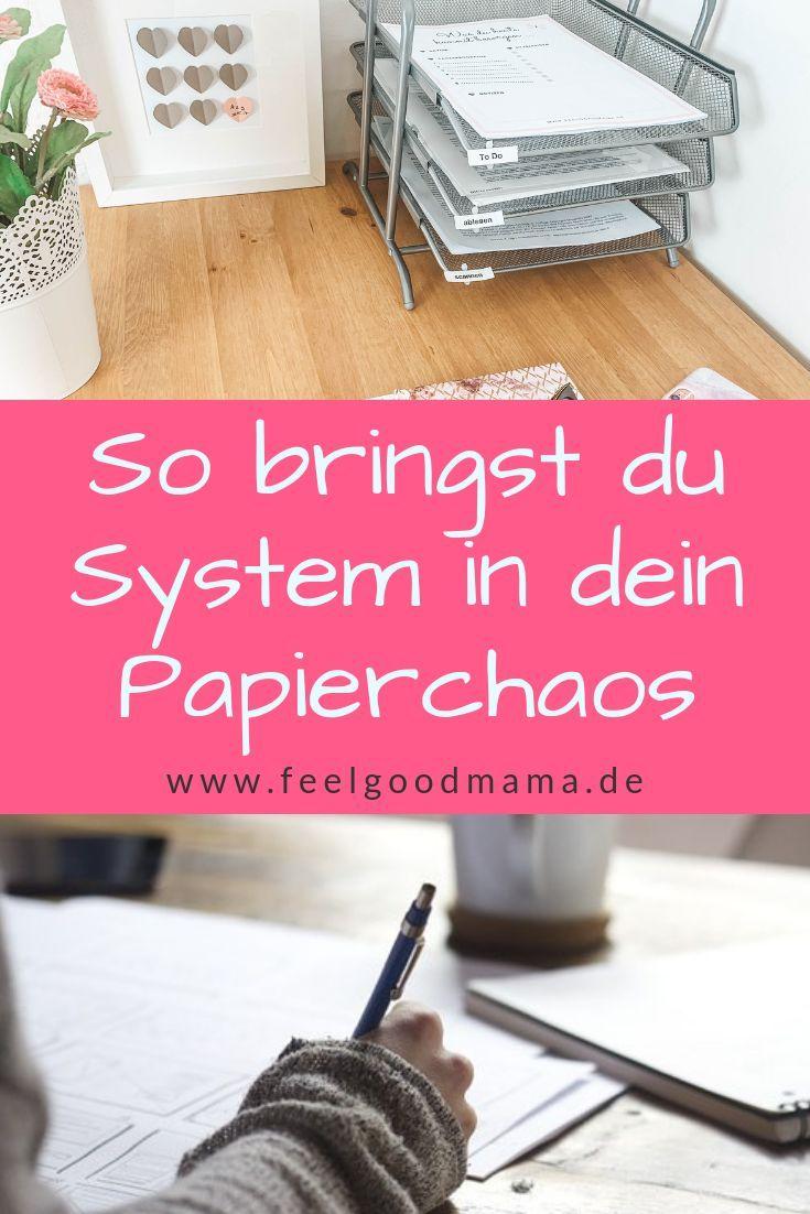 Papiere organisieren: So bringst du System in das Papierchaos – Feelgoodmama I Mehr Zeit für Mama durch Planung und Organisation