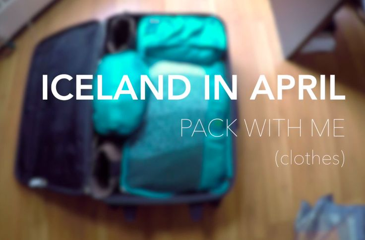 What to pack for Iceland in April