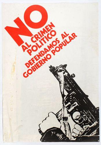 No al crimen politico. Unidad Popular. Chile, 1970s.