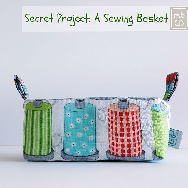 Chris Dodsley @mbCD: Secret Project: A Sewing Basket
