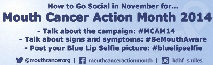 How to go social in November for Mouth Cancer Action Month 2014. #MCAM14 #socialmedia
