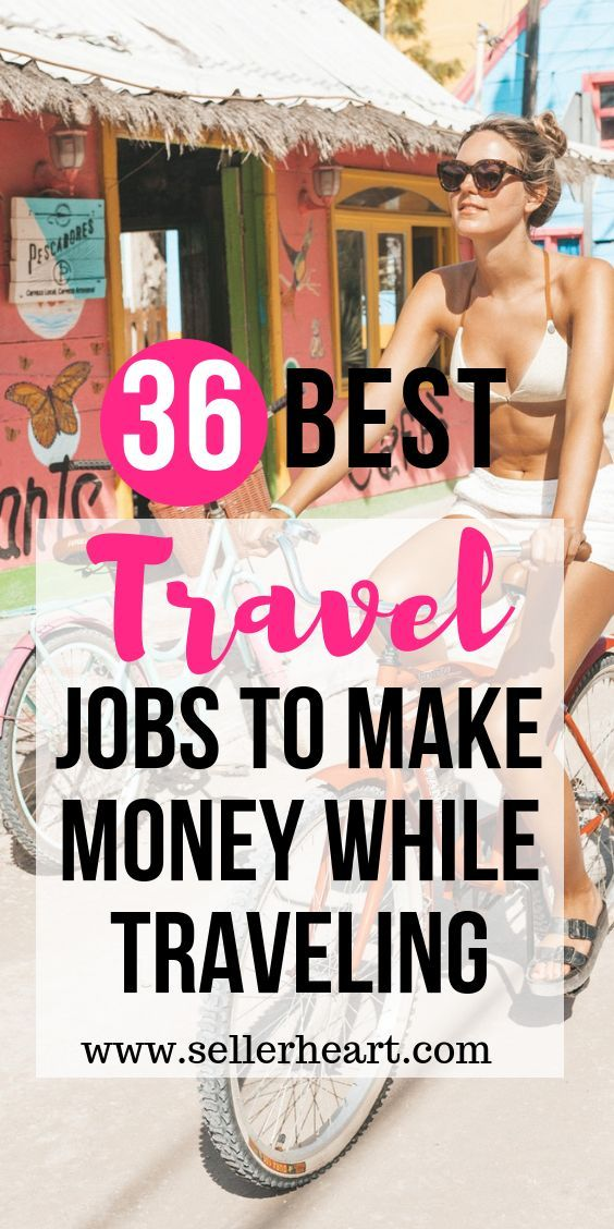 36 Best Travel Jobs To Make Money While Traveling – DollarSanity | Make Money on the Side