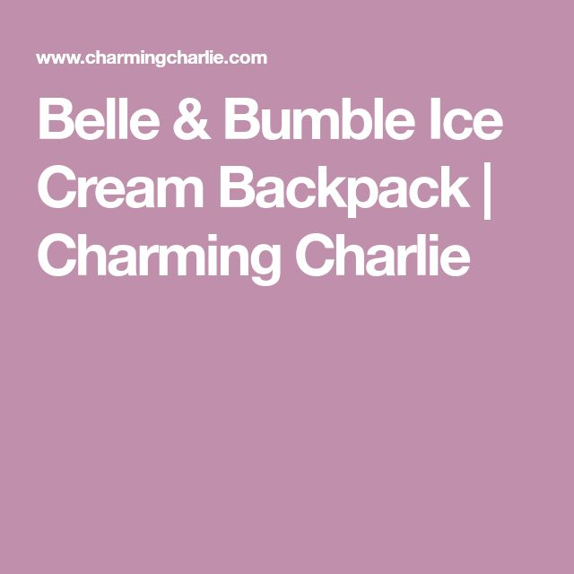 Belle & Bumble Ice Cream Backpack | Charming Charlie