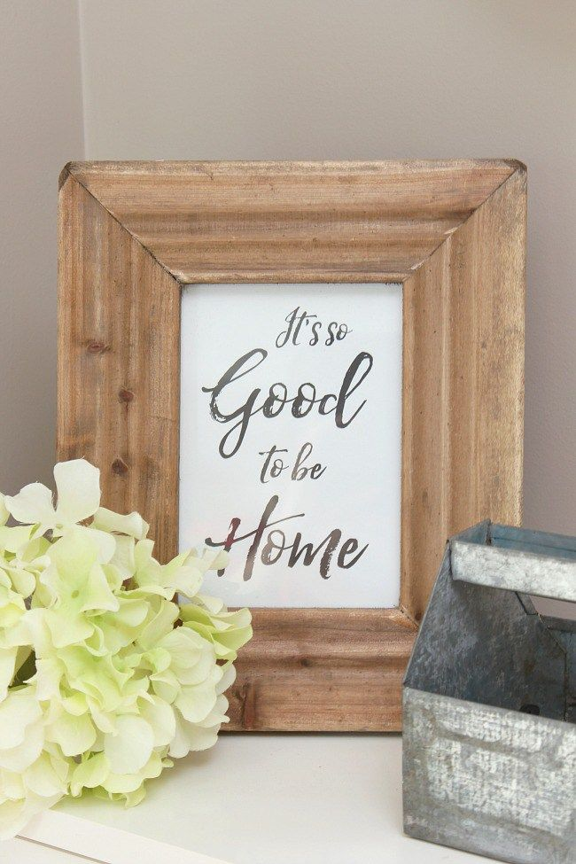 It's so Good to be Home Free Printable