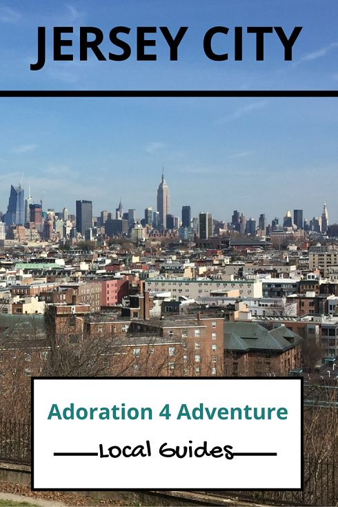 Adoration 4 Adventure's local guide for visitor's to Jersey City, U.S.A. Including top places to eat, drink, stay and how to get around on a budget.