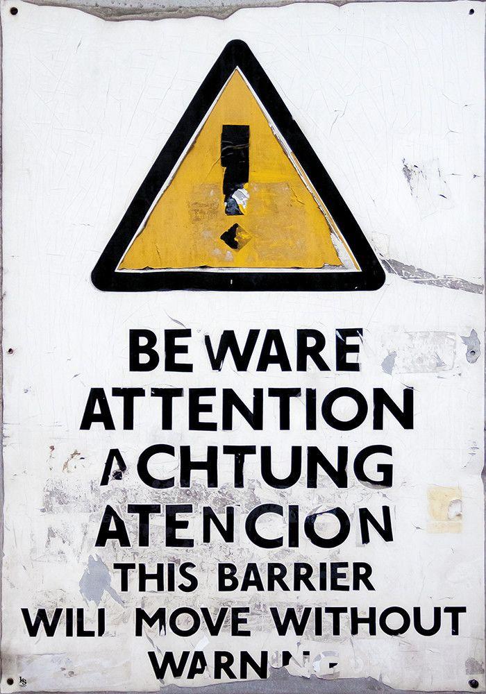 Super fedt advarselsskilt med patina, London