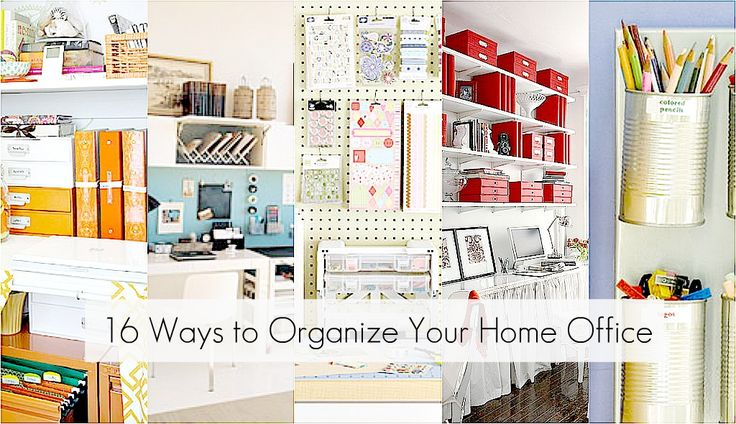 organize your office: Organizing Ideas, Office Organization, 16 Ideas, Organizations, Organize, Organization Ideas, Home Offices