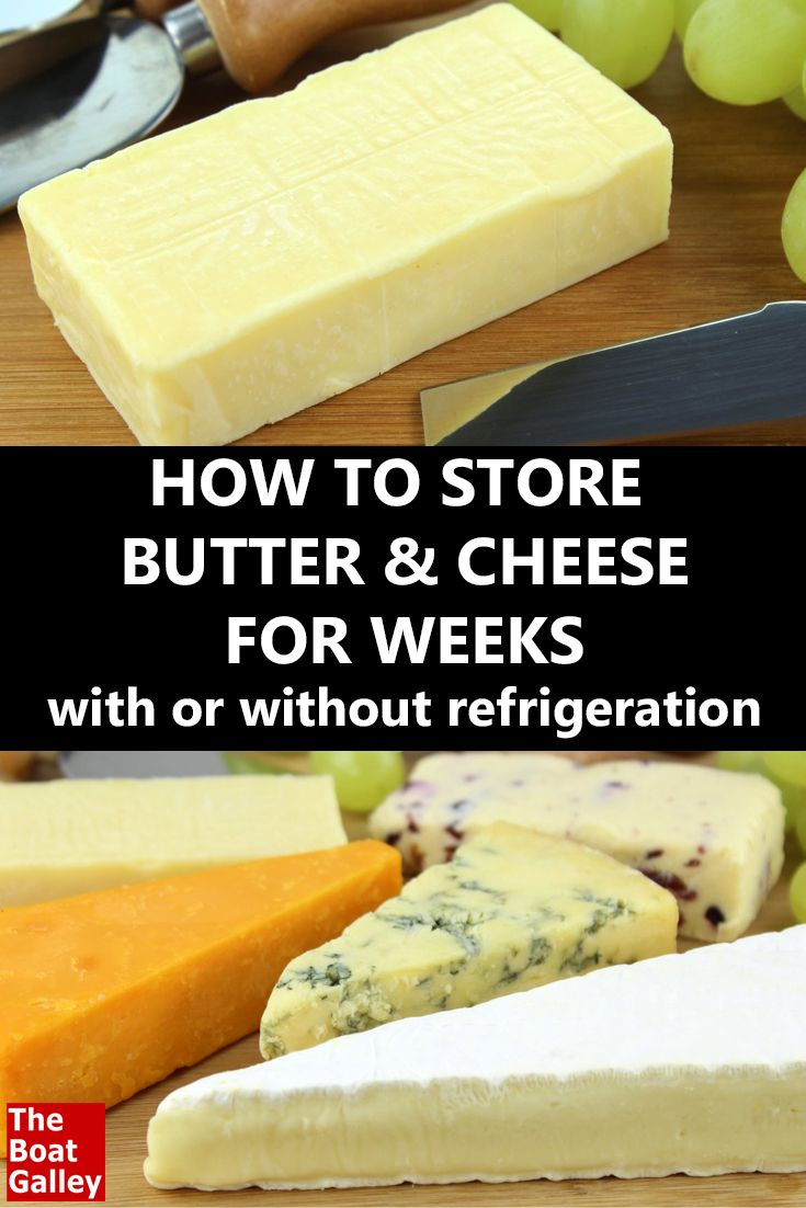 Tips for long-term storage of butter and cheese on a boat, both with and without a refrigerator. via @TheBoatGalley