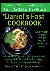 The Daniel's Fast Cookbook :: Daniel Fast Recipes and Cookbook Information