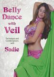 Belly Dance with Veil: Technique and Combinations with Sadie [DVD]