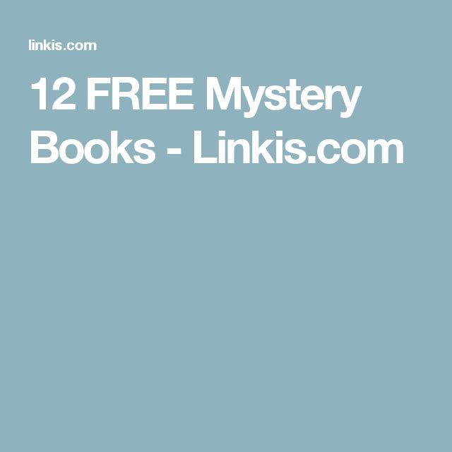 12 FREE Mystery Books - Linkis.com
