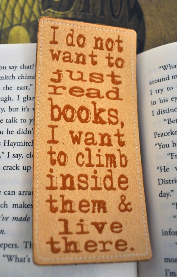 Climb inside & Live there Bookmark Quote by everlastingdoodle