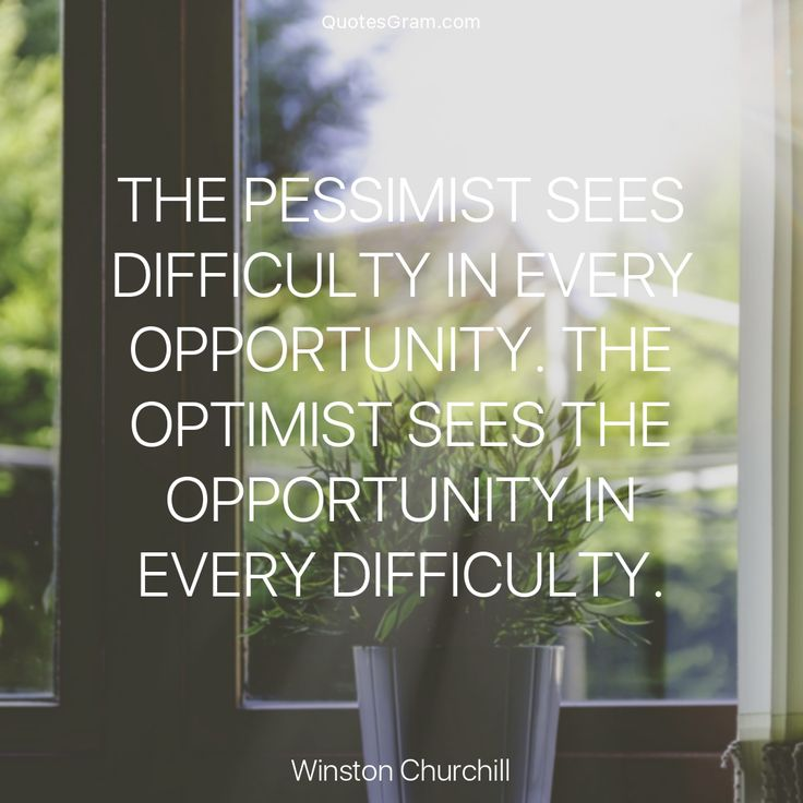"Quote of The Day ""The pessimist sees difficulty in every opportunity. The optimist sees the opportunity in every difficulty."" - Winston Churchill http://lnk.al/4sBg"