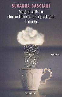 Libri, fiori e una tazza di tè: Meglio soffrire che mettere in un ripostiglio il c...