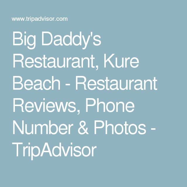 Big Daddy's Restaurant, Kure Beach - Restaurant Reviews, Phone Number & Photos - TripAdvisor