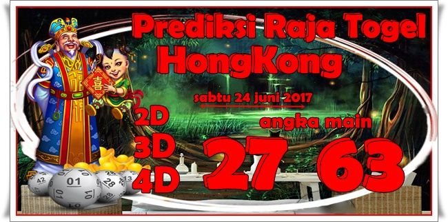 Prediksi Raja Togel Hongkong Sabtu 24 Juni 2017