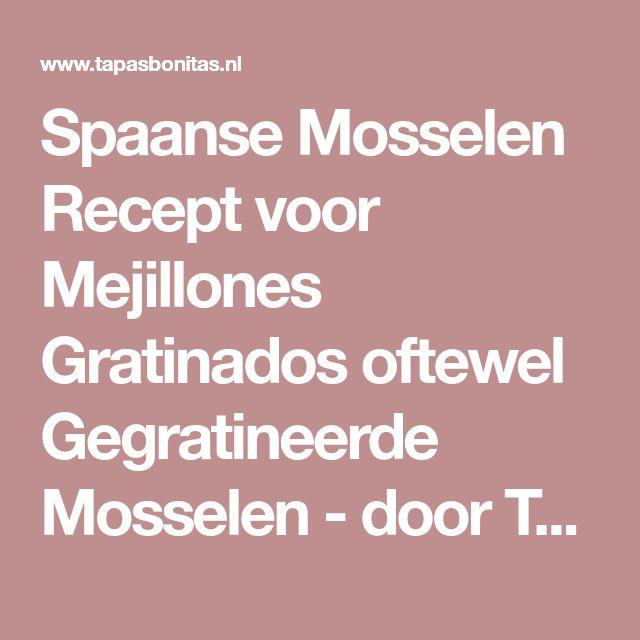 Spaanse Mosselen Recept voor Mejillones Gratinados oftewel Gegratineerde Mosselen - door Tapas Bonitas