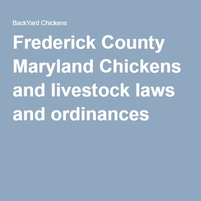 Frederick County Maryland Chickens and livestock laws and ordinances
