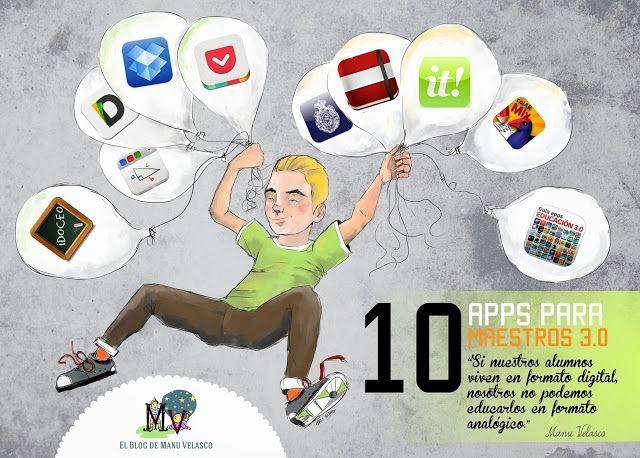 10 APPS PARA MAESTROS 3.0, entre ellas Guía apps Educación 3.0