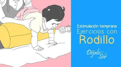 Estimulación temprana: Ejercicios con rodillo