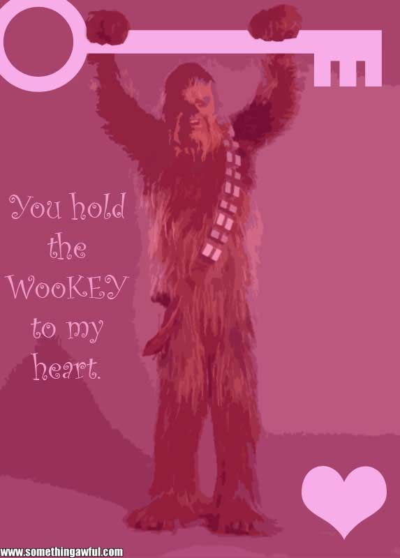 Arrrrgggrrghhhrggrrhhh...(That's wookie for those not in the know.