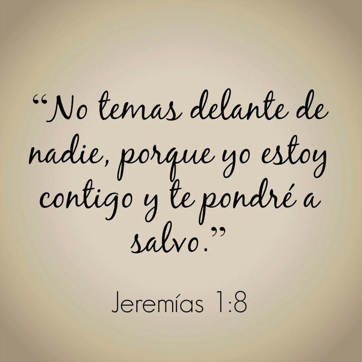 Jeremías 1:8. Qué majo el Jeremías este...;)