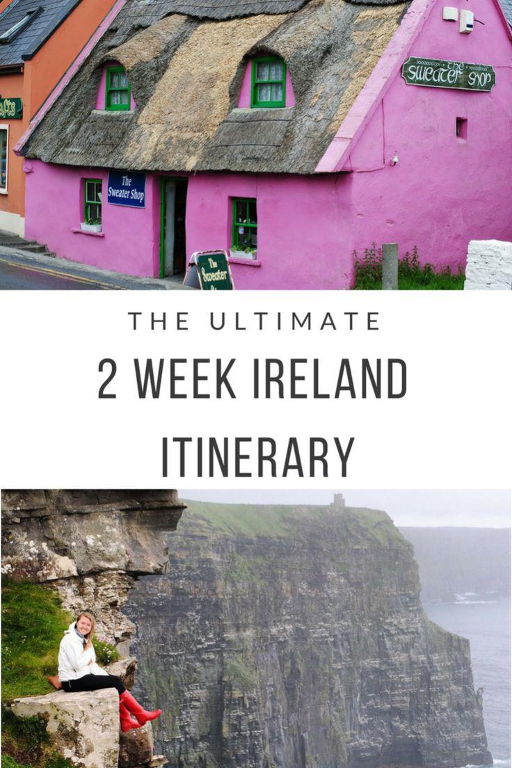 The Ultimate 2 Week Ireland Itinerary