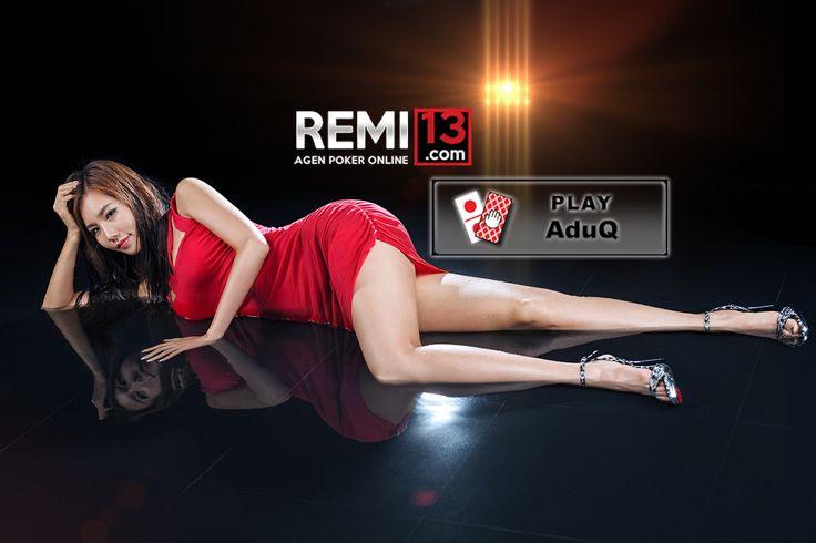 Tips Menang Cara Bermain AduQ Online di Remi13 #ITUjudi #REMI13 #Sakong #Poker #DominoQQ #AduQ #BandarQ #CapsaSusun