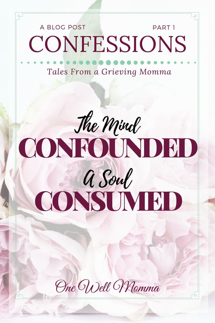 """A young mother's journaling of her experience with grief and depression. In this serial post """" Part 1, The Mind Confounded A Soul Consumed,"""" she writes uninhibitedly, and with such ferocity about many of the emotions  that must cope with while she manages to process through her grief. #inspiration   #MentalHealth #moms #parenting #women #selfcare #anxiety #depression #mentalillness #tips #Christian #resources #grief  #Hope #healing #maternalhealth"""