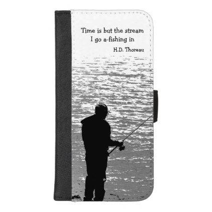 Thoreau Fishing Quote iPhone 8/7 Plus Wallet Case -nature diy customize sprecial design