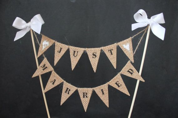 Just Married Wedding cake topper, cake banner with burlap /hessian mini cake bunting, cake flags for rustic wedding, hessian wedding