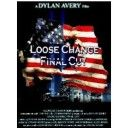 Loose Change, Final Cut