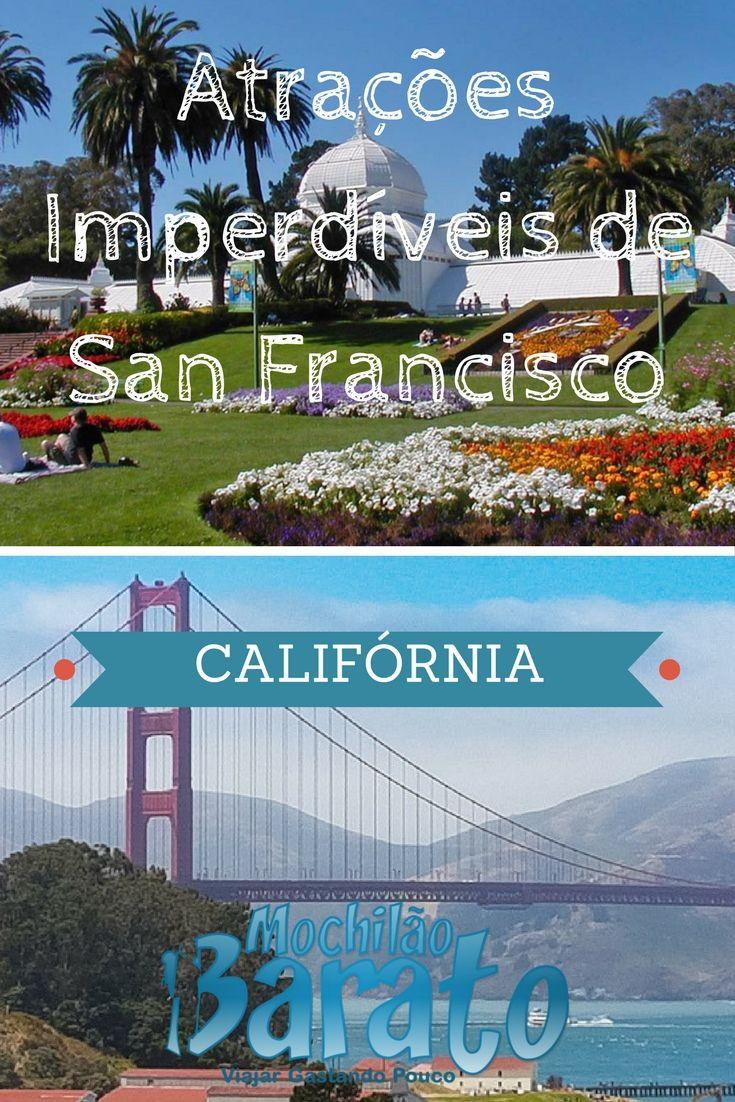 Lista das atrações imperdíveis de San Francisco na Califórnia.