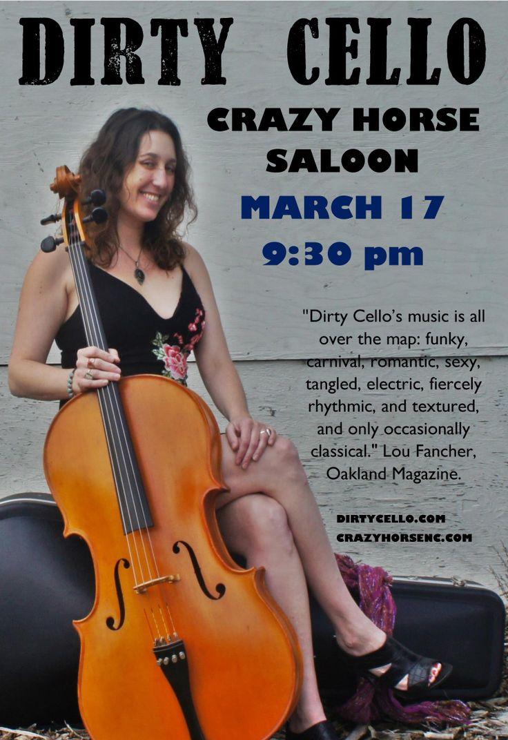 Diry Cello, Crazy Horse Saloon, Sat, March 17th, 9:30 #NevadaCity