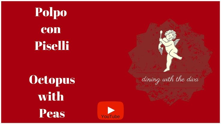 Dining with the Diva | Octopus with Peas