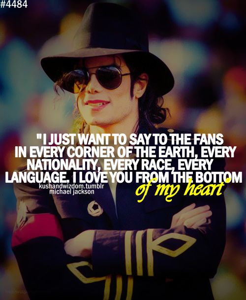 We Love You Michael...