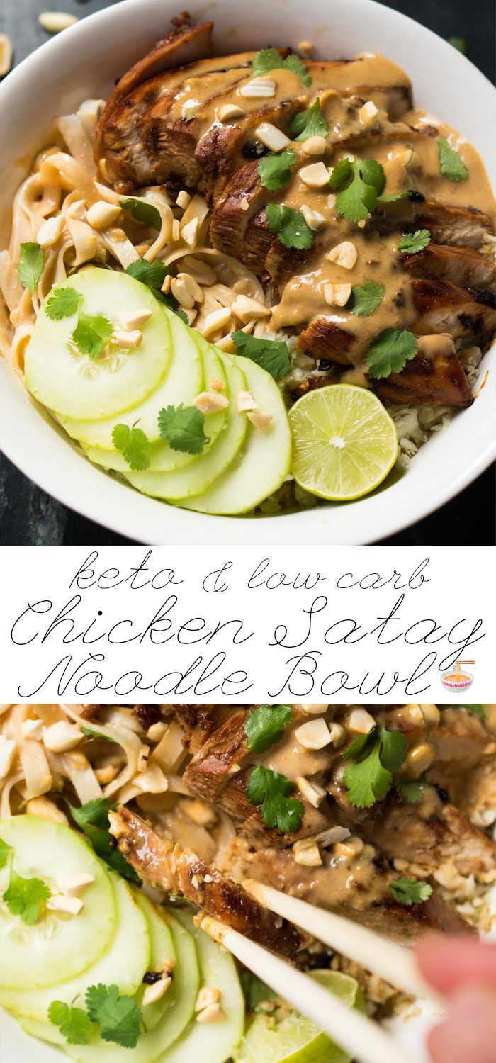 Low Carb & Keto Chicken Satay Noodle Bowl Grilled chicken is served over a bed of cauliflower rice, shirataki noodles and cucumber. All topped off with a scrumptious peanut satay sauce! #keto #ketodiet #lowcarb #healthyrecipes