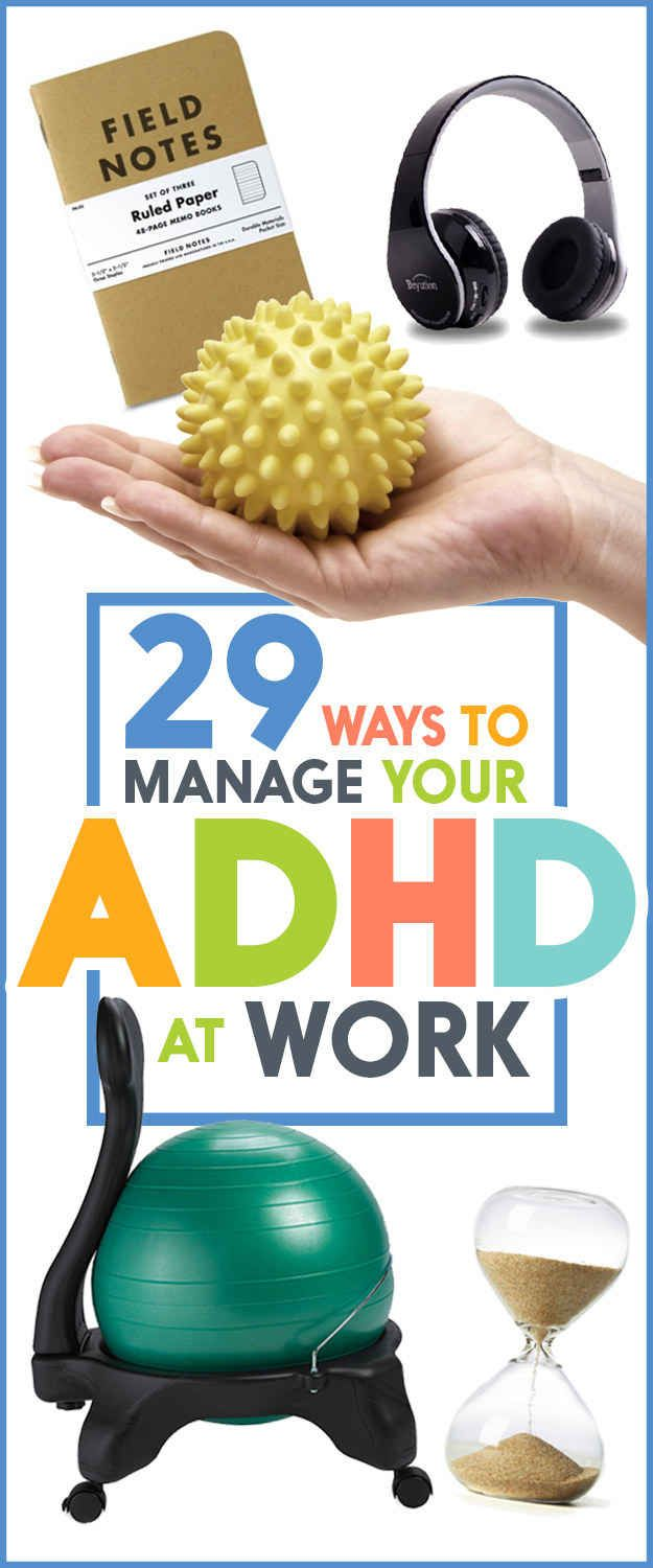 29 Ways To Manage Your ADHD At Work  | www.econiconline.com