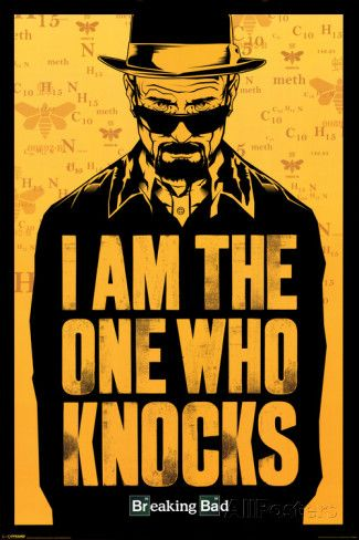 Breaking Bad - I am the one who knocks Print at AllPosters.com